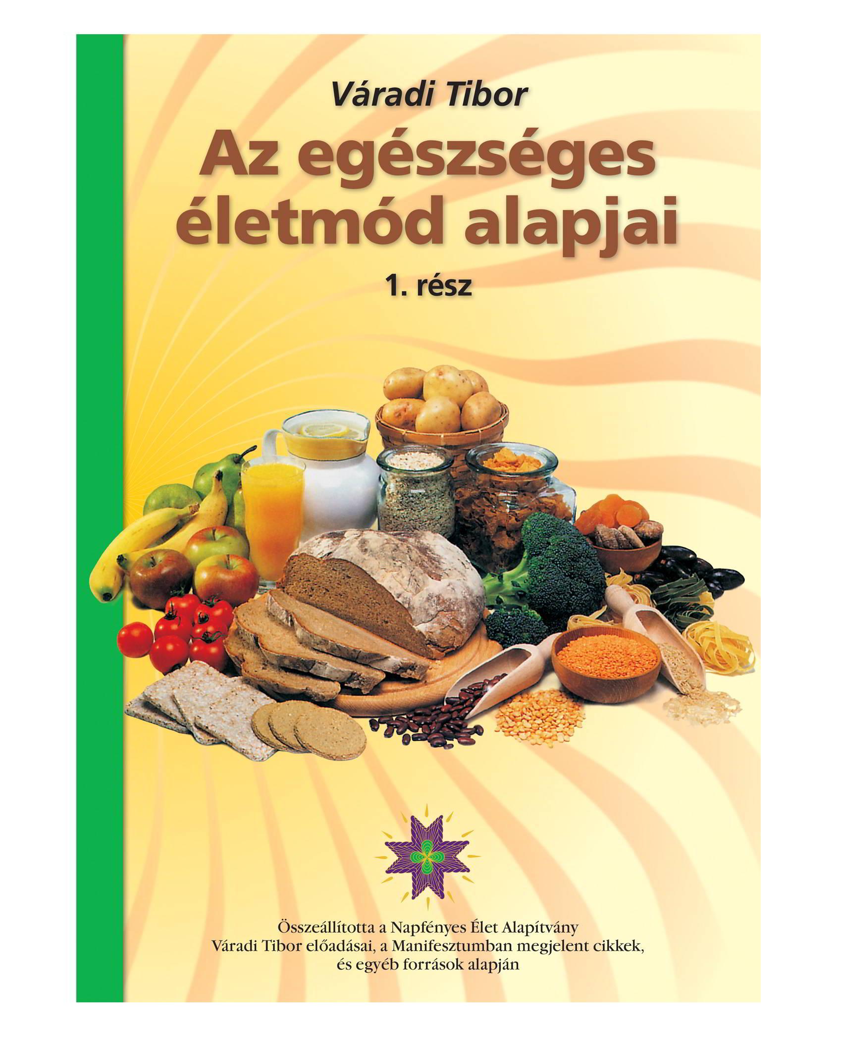 egészséges életmód alapjai)
