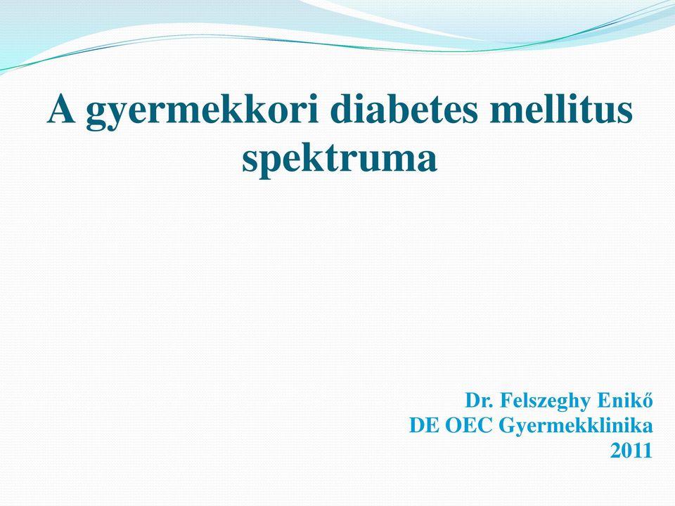 Diabetes- Cukorbetegség