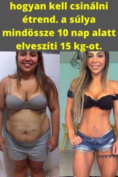 3 hét alatt sok súlyt veszít)