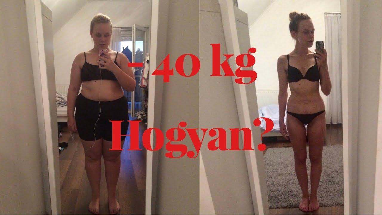 40 kg súlycsökkenés 6 hónap)
