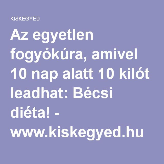 10 napos fogyókúra recept)