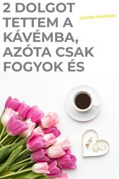fogyás boldog kávé