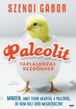 paleolit táplálkozás kezdőknek)