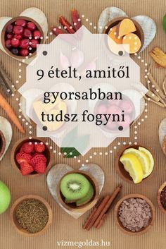 Ételek amitől fogyni lehet