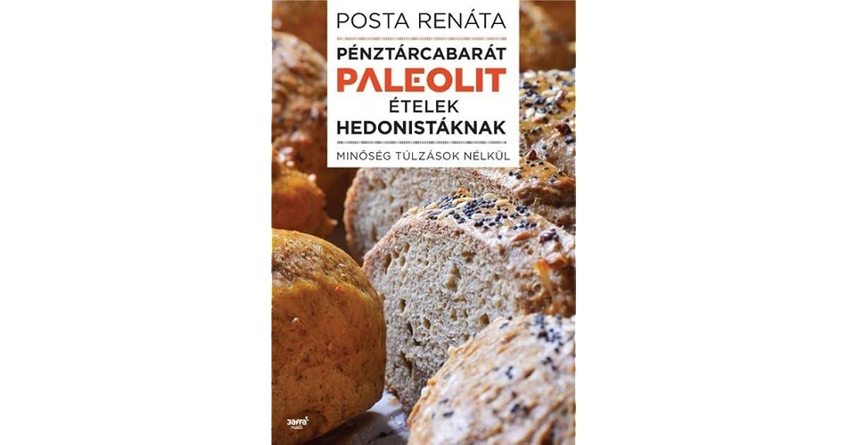Paleo élelmiszerek • A Paleolit Diétáról A-tól Z-ig